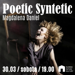 Magdalena Daniel - Poetic Syntetic